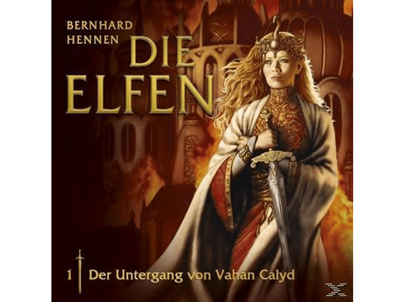 Die Elfen 01: Der Untergang von Vahan Calyd - (CD)