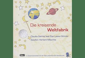 - Die kreisende Weltfabrik  - (CD)
