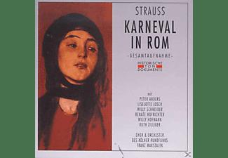Chor Und Orchester Des Kölner Rundfunks, Peter Anders, Liselotte Losch, Willy Schneider, Renate Hofrichter, Ruth Zilliger, Hofmann Willy - Karneval In Rom  - (CD)