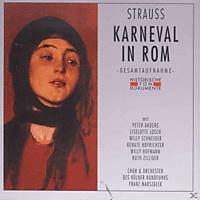 Chor Und Orchester Des Kölner Rundfunks, Peter Anders, Liselotte Losch, Willy Schneider, Renate Hofrichter, Ruth Zilliger, Hofmann Willy - Karneval In Rom - [CD]