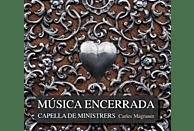 Capella De Ministrers - Musica Encerrada [CD]