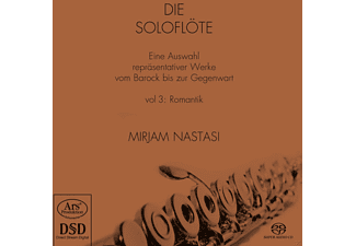 Mirjam Nastasi - Die Soloflöte Vol.3 - Romantik  - (SACD Hybrid)
