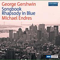 Michael Endres - Songbook/Rhapsody in Blue [CD]