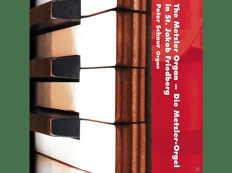 Peter Schnur - The Metzler Organ In St. Jakob Friedberg [CD]