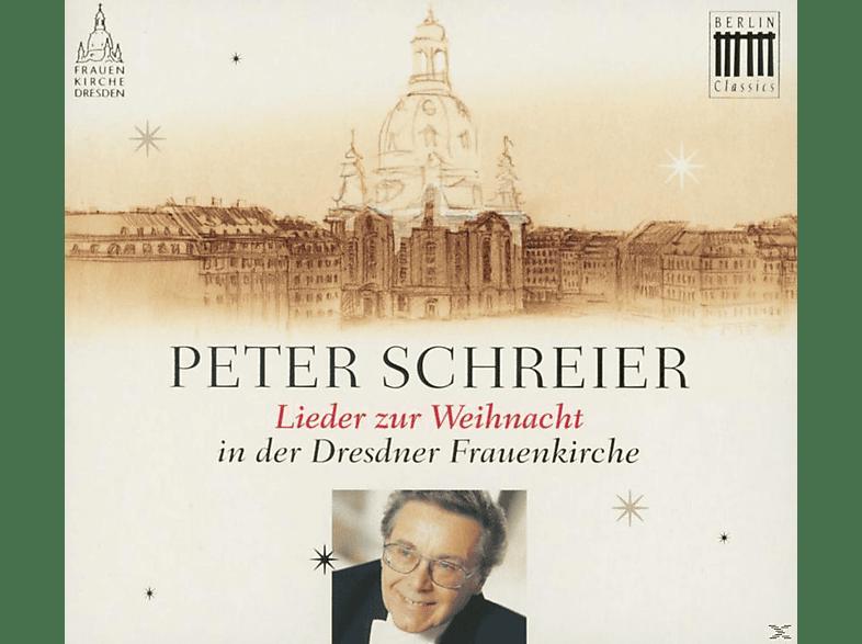 Peter Schreier - Lieder Zur Weihnacht In Der Dresdner Frauenkirche [CD]