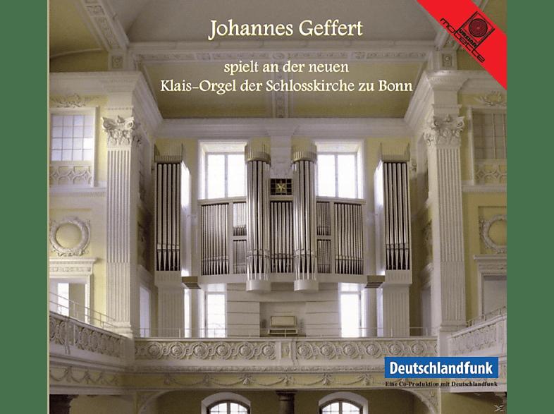 Johannes Geffert - Klais-Orgel der Schlosskirche zu Bonn [CD]