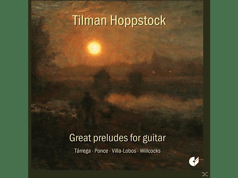 Tillman Hoppstock - Great Preludes For Guitar [CD]