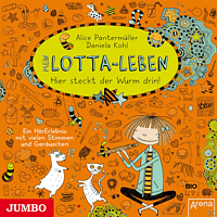 Pantermüller, Alice/Kohl, Daniela - Mein Lotta-Leben - Hier steckt der Wurm drin! - (CD)