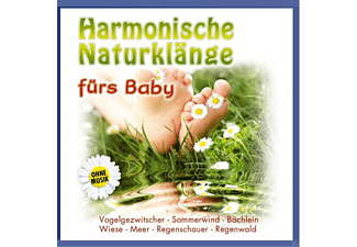 Naturklang - Harmonische Naturklänge fürs Baby zum Verwö  - (CD)