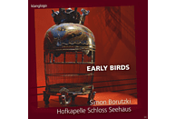 Simon Borutzki, Hofkapelle Schloss Seehaus - Early Birds [CD]