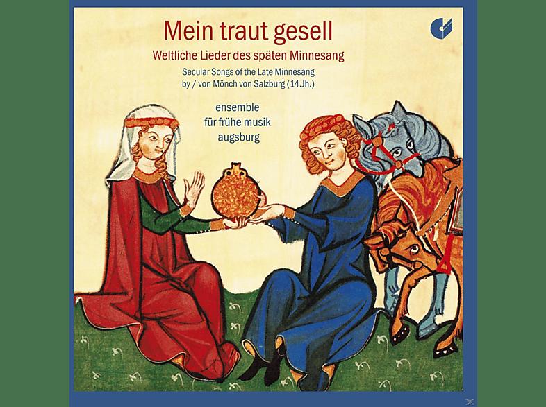Ensemble Für Frühe Musik Augsburg - Mein Traut Gesell - Weltliche Lieder [CD]