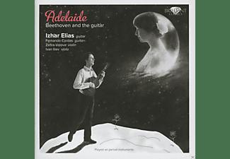 Izhar Elias, Fernando Cordas, Zefira Valova, Ivan Iliev - Adelaide: Beethoven And The Guitar  - (CD)