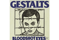 Gestalts - Bloodshot Eyes [Vinyl]