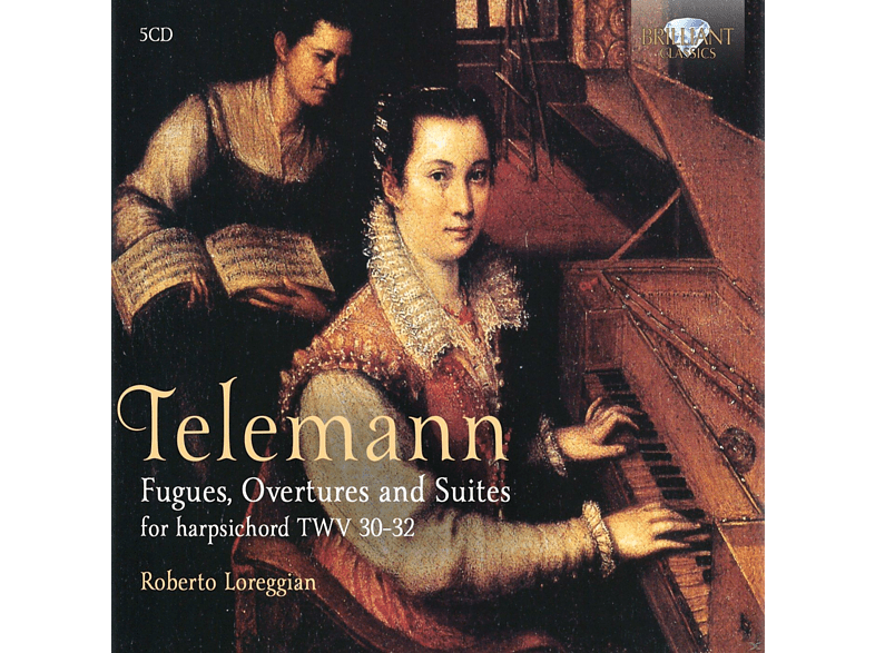 Roberto Loreggian - Fugues, Overtures, Preludes And Suites Twv 30-32 [CD]