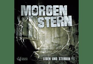 - Morgenstern 01: Leben und Sterben  - (CD)