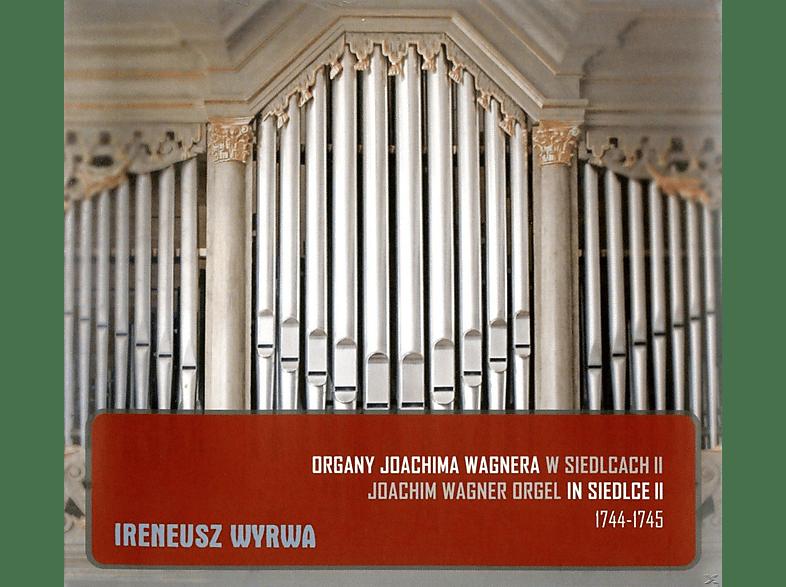 Ireneusz Wyrwa - Die Joachim Wagner-Orgel In Siedlce Vol.2 [CD]