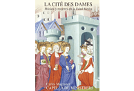 Capella De Ministrers - La Cite des Dames-Frauen und Musik im Mittelalter [CD]