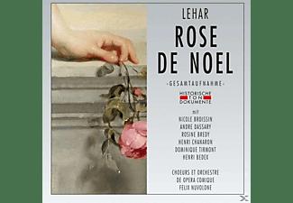 Nicole Broissin, Rosine Bredy, Henri Chanaron, Dominique Tirmont, Henri Bedex, Orchestre De Opera Comique, André Dassary - Rose De Noel  - (CD)