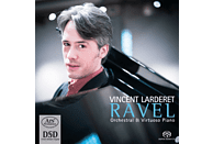 Vincent Larderet - Maurice Ravel: Orchestral & Virtuoso Piano [SACD Hybrid]