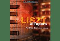 Andrea Trovato - Liszt All'opera [CD]