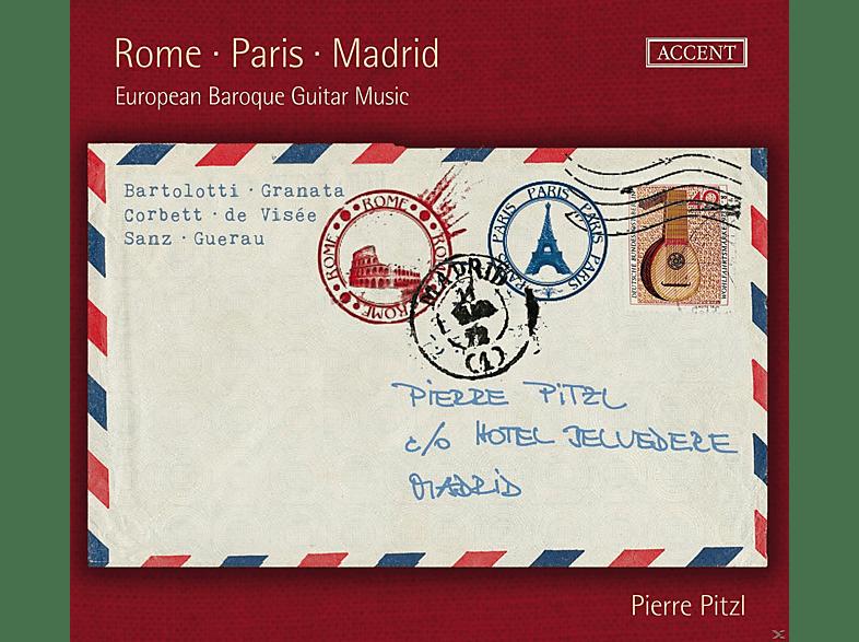 Pierre Pitzl - Rome - Paris - Madrid - European Baroque Guitar Music [CD]