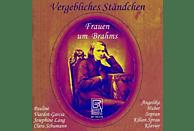 Angelika Huber, Kilian Sprau - Vergebliches Ständchen - Frauen Um Brahms [CD]