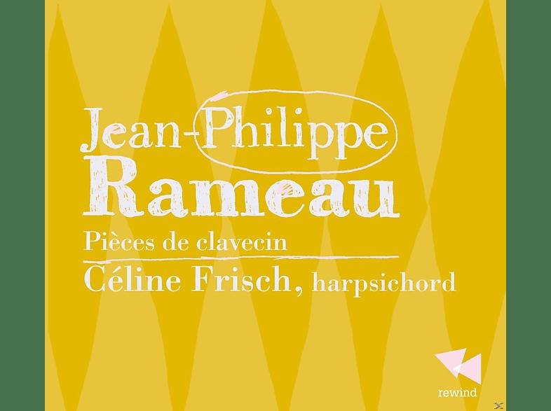Celine Frisch - Rameau: Pièces De Clavecin [CD]