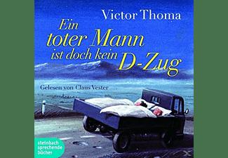 - Ein toter Mann ist doch kein D-Zug  - (MP3-CD)