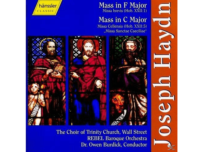 "Rebel Baroque Orchestra, Trinity Church Choir, New York & Owen Burdick - Mass No. 2 In F Major, ""Missa Brevis"" - Mass No. 3 In C Major, ""Missa Cellensis"" [CD]"