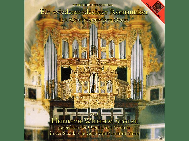 Reinhard Kluth - Stolze: Die Wohltemperierte Orgel [CD]