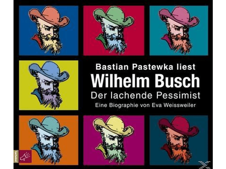 Wilhelm Busch - Der lachende Pessimist - (CD)