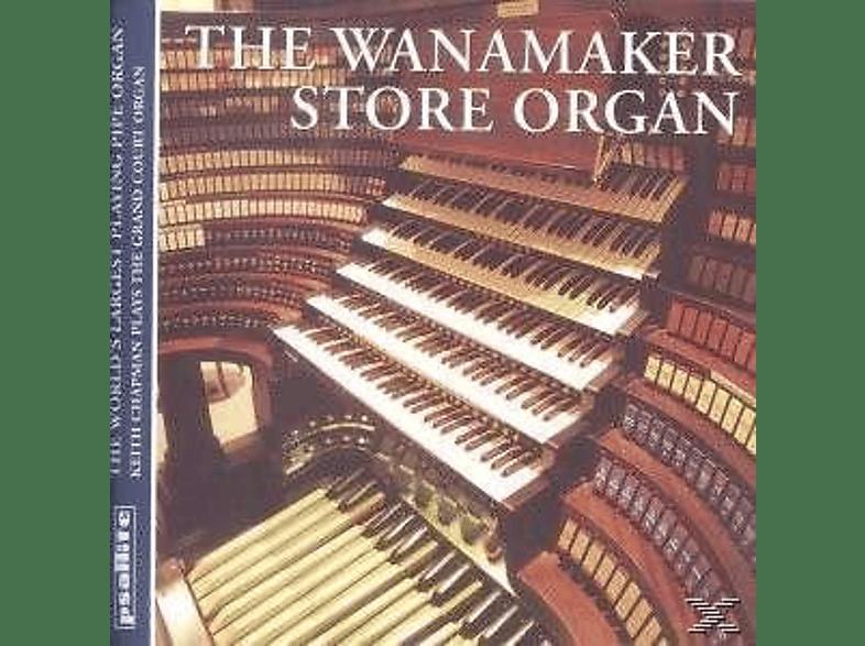 Keith Chapman - The Wanamaker Store Organ [CD]