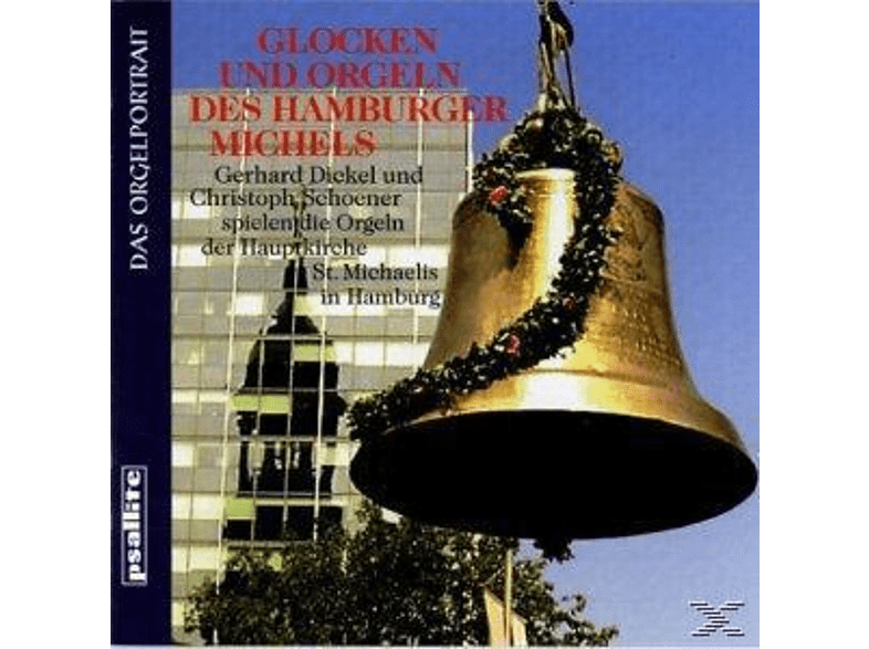 Gerhard Dickel - GLOCKEN UND ORGELN DES HAMBURGER MICHELS [CD]