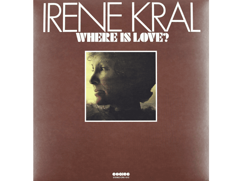 Irene Kral - WHERE IS LOVE [Vinyl]
