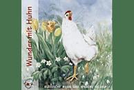 Wunder mit Huhn - (CD)
