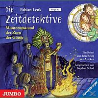 Die Zeitdetektive Folge 12: Montezuma und der Zorn der Götter - (CD)