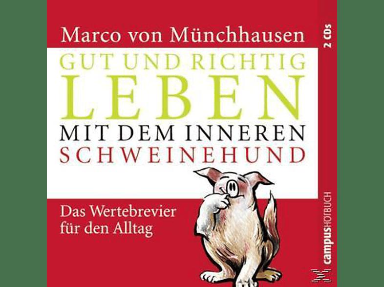 Gut und richtig leben mit dem inneren Schweinehund - (CD)