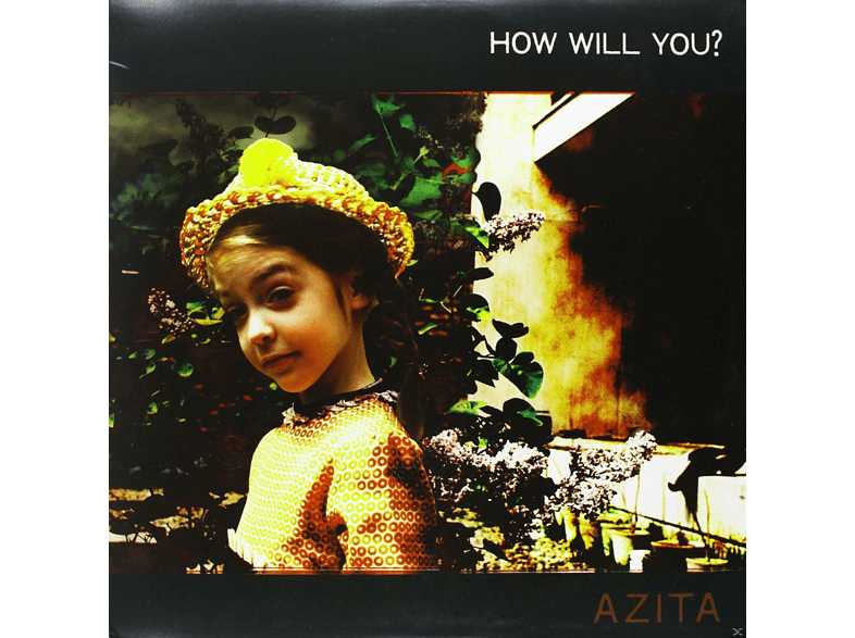 Azita - HOW WILL YOU? [Vinyl]