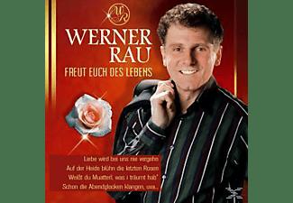 Werner Rau - Freut Euch des Lebens  - (CD)