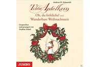 Tilda Apfelkern: Oh, du fröhliche! & Wunderbare Weihnachtszeit - (CD)