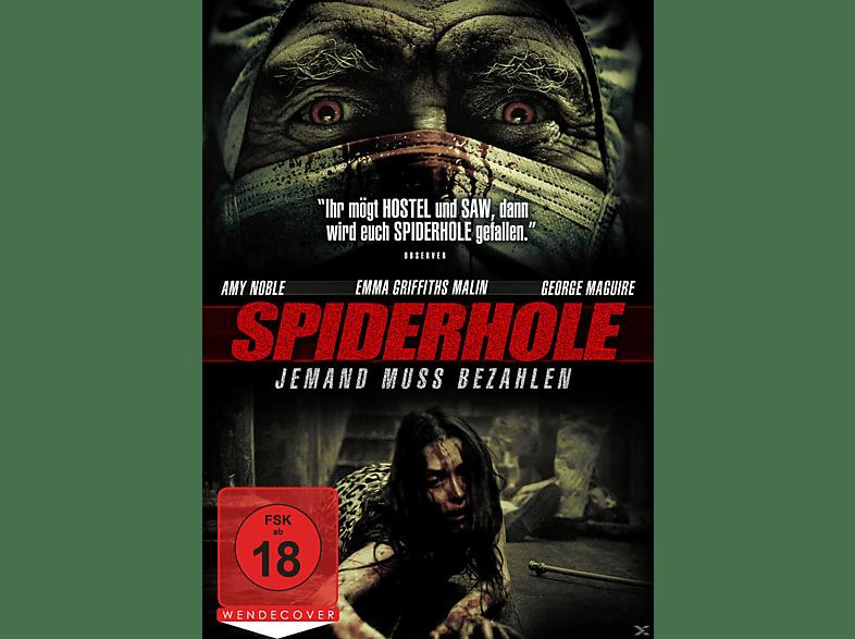 Spiderhole - Jemand muss bezahlen [DVD]