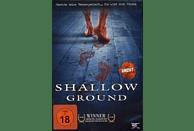 Shallow Ground [DVD]