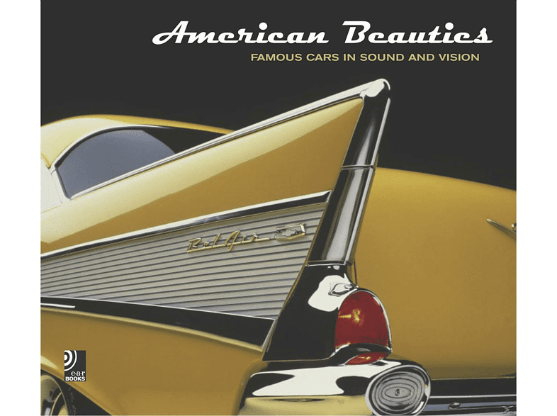 """""""American Beauties - Famous cars in sound and vision"""""""