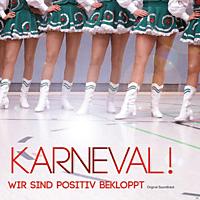 OST/VARIOUS - Karneval! Wir Sind Positiv Bekloppt - [CD]