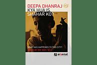 KYA HUA IS SHAHAR KO? - WHAT HAPPENED TO THIS CITY [DVD]