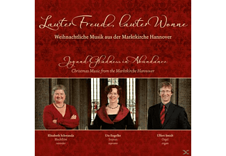 Engelke/Schwanda/Smidt - Lauter Freude, Lauter Wonne  - (CD)