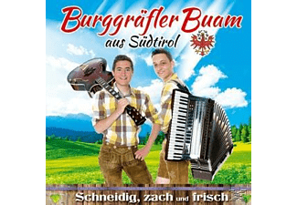 Burggräfler Buam - Schneidig,zach und frisch  - (CD)