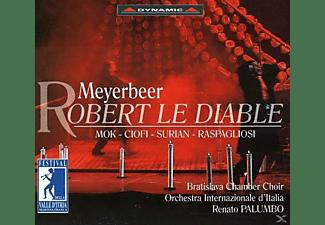VARIOUS, Bratislava Chamber Choir, Orchestra Internazionale D'italia - Robert Le Diable  - (CD)