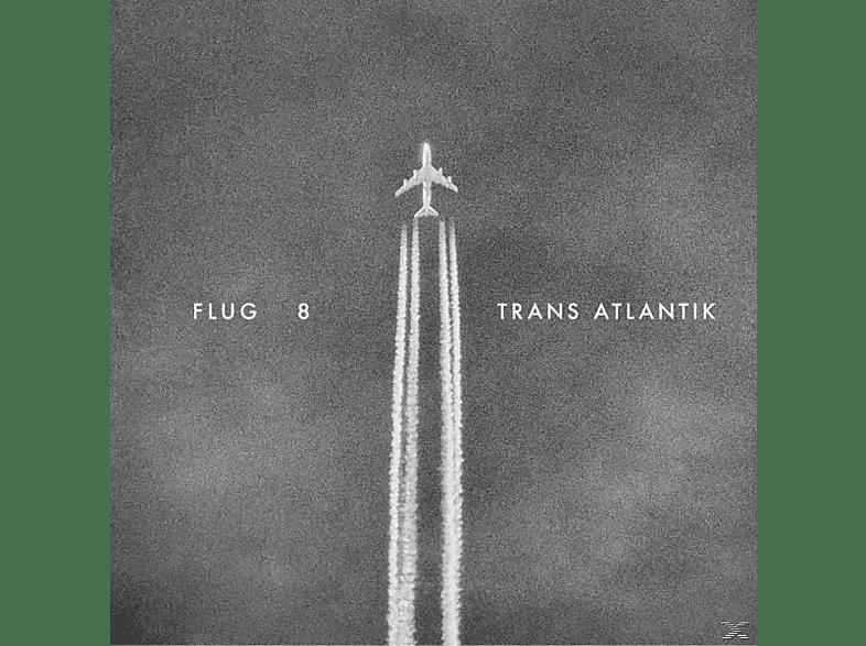 Flug 8 - Trans Atlantik [LP + Bonus-CD]