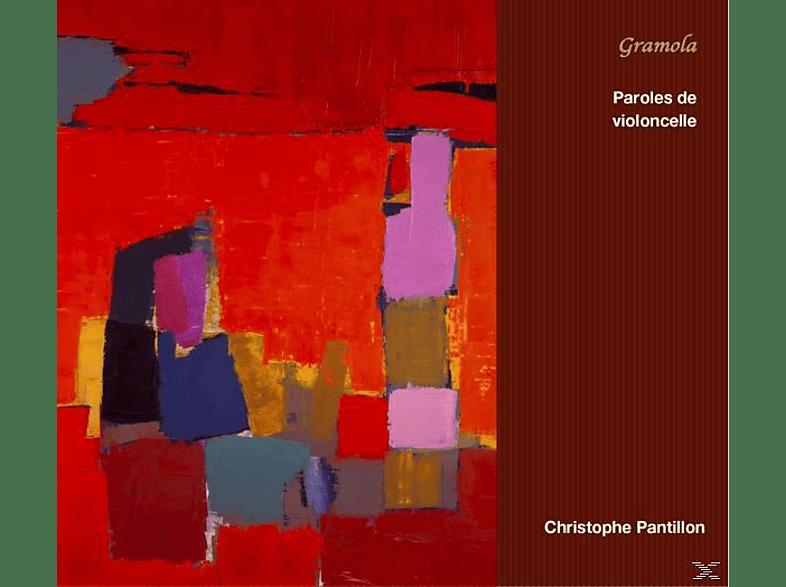 Christophe  Pantillon - Paroles de violoncelle [CD]